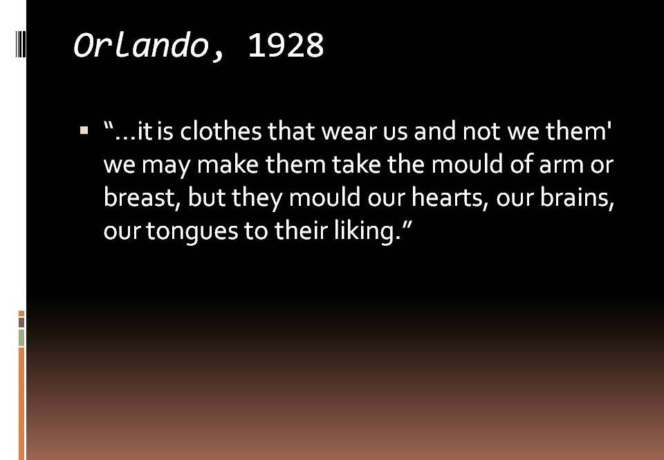 Orlando, 1928- V. Woolf