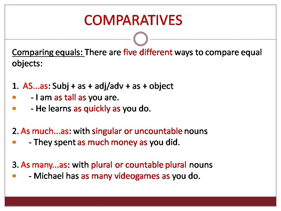 Comparatives - comparing equals
